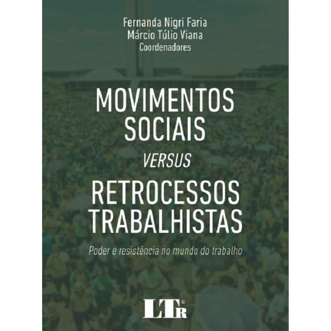 Livro - Movimentos Socias Versus Retrocessos Trabalhistas - Viana