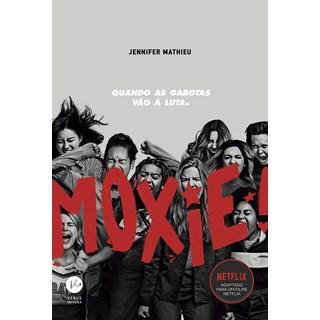 Livro Moxie Quando as Garotas Vão à Luta - Mathieu - Verus