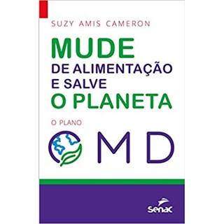 Livro - Mude Sua Alimentação e Salve o Planeta - Cameron - Senac