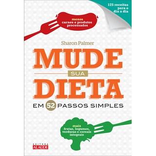 Livro Mude Sua Dieta em 52 Passos Simples - Palmer - Alaúde