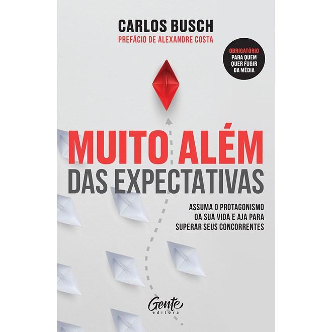 Livro Muito Além das Expectativas - Busch - Gente