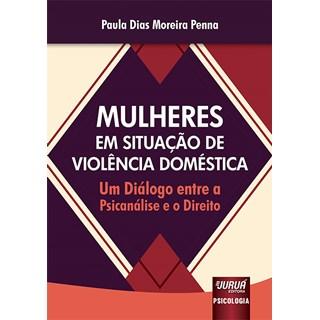 Livro - Mulheres em Situação de Violência Doméstica - Penna