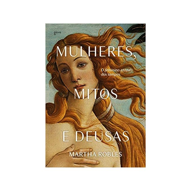 Livro - Mulheres, Mitos e Deusas - Robles - Aleph