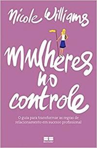 Livro Mulheres no Controle Willians