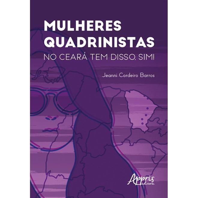 Livro  - Mulheres Quadrinistas: No Ceará tem Disso, Sim! - Barros