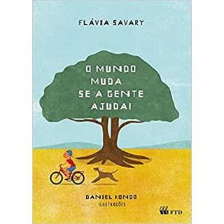 Livro Mundo Muda.. Se a Gente Ajuda, O - Savary - FTD