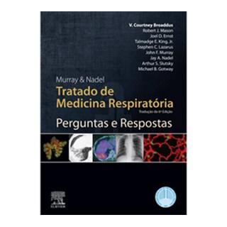 Livro - Murray & Nadel Perguntas e Respostas do Tratado de Medicina Respiratória