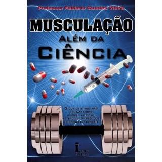 Livro - Musculaçao Além da Ciência - Vieira - Ícone