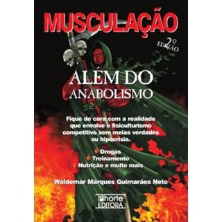 Livro - Musculação além do anabolismo - 2ed - Neto