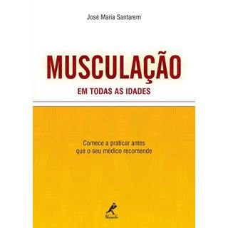 Livro - Musculação em Todas as Idades - Santarem