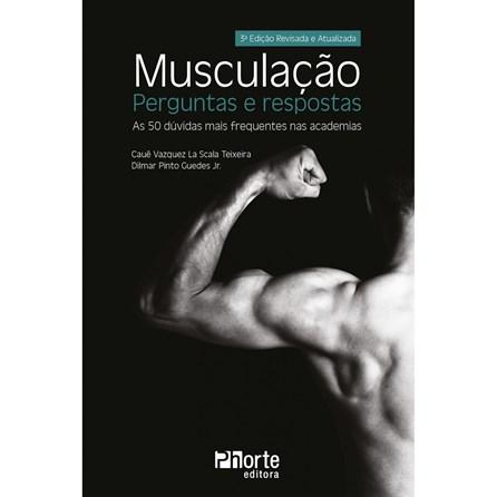 Livro - Musculação - Perguntas e Respostas - Teixeira