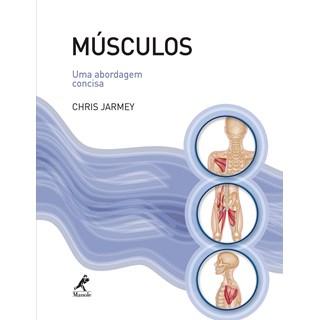 Livro - Músculos -Uma Abordagem Concisa- Jarmey