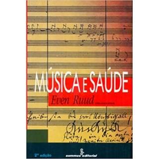 Livro - Música e Saúde - Ruud - Summus