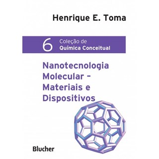Livro - Nanotecnologia Molecular - Materiais e Dispositivos - Toma