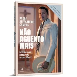 Livro Não Aguento Mais - Campos - Globo