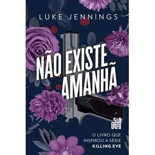 Livro Não Existe Amanhã - Jennings - Suma