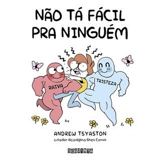 Livro - Não tá Fácil pra Ninguém - Tsyaston