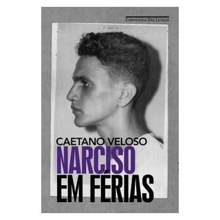 Livro - Narciso em Férias - Caetano Veloso - Cia das Letras
