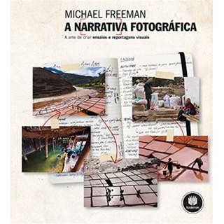 Livro Narrativa Fotográfica, A - Freeman - Bookman