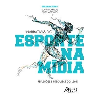 Livro - Narrativas do Esporte na Mídia - Helal