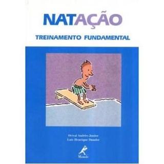 Livro - Natação Treinamento Fundamental - Orival ***