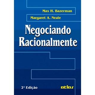 Livro - Negociando Racionamente - Bazerman