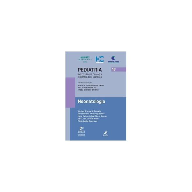 Livro - Neonatologia 16 - Série Pediatria - Instituto da Criança FMUSP