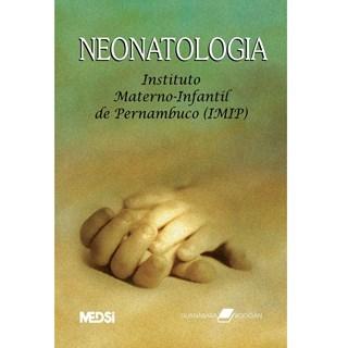 Livro - Neonatologia -Instituto Materno-iInfantil de Pernambuco - Imip