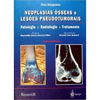 Livro - Neoplasias Ósseas Lesões Pseudotumorais - Shajowicz