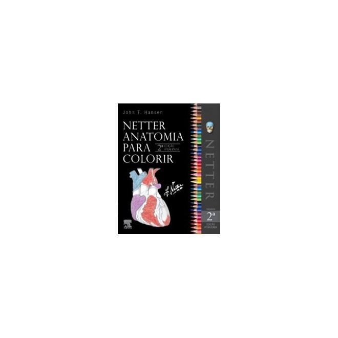 Livro - Netter Anatomia para Colorir 2 ed - Hansen