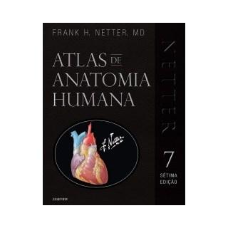 Livro - Netter Atlas de Anatomia Humana 7a.Ed. Especial com Netter 3D