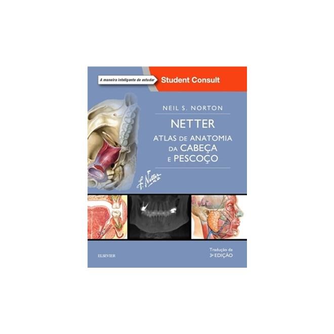 Livro Netter Atlas De Cabeça E Pescoço Norton