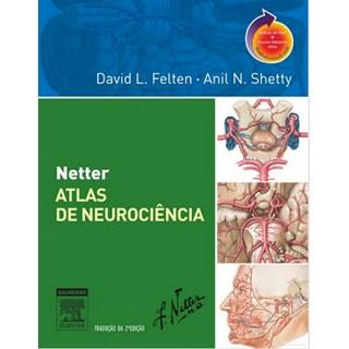 Livro - Netter Atlas de Neurociência - Felten