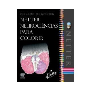 Livro - Netter Neurociências para Colorir  - Felten