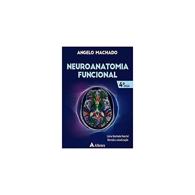 Livro - Neuroanatomia Funcional - Machado