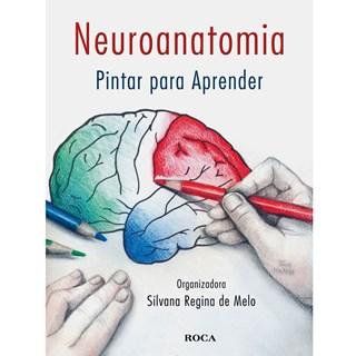 Livro Neuroanatomia Pintar para Aprender - Melo