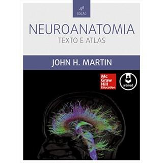 Livro - Neuroanatomia - Texto e Atlas - Martin