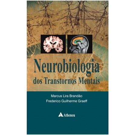 Livro - Neurobiologia dos transtornos Mentais - Brandão