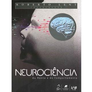 Livro - Neurociência da Mente e do Comportamento - Lent