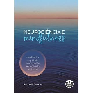 Livro Neurociência e Mindfulness - Cosenza - Artmed