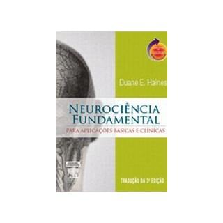 Livro - Neurociência Fundamental - Haines