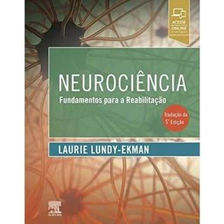 Livro - Neurociência Fundamentos para Reabilitação - Lundy