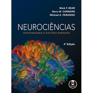 Livro - Neurociências - Desvendando o Sistema Nervoso - Bear