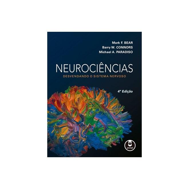 25b2b9591 Livro - Neurociências - Desvendando o Sistema Nervoso - Bear ...