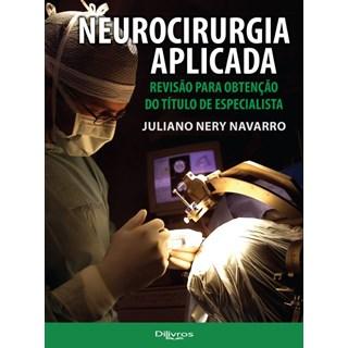 Livro - Neurocirurgia Aplicada Revisão para Obtenção do Título de Especialista - Navarro