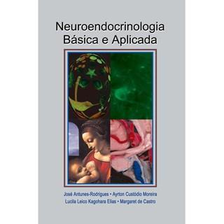 Livro - Neuroendocrinologia Básica e Aplicada - Rodrigues