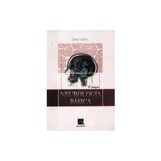 Livro - Neurologia Básica - Gilroy ***