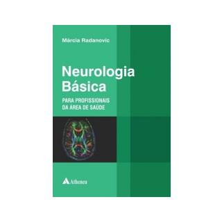 Livro - Neurologia Básica - Para Profissionais da Área da Saúde - Radanovic