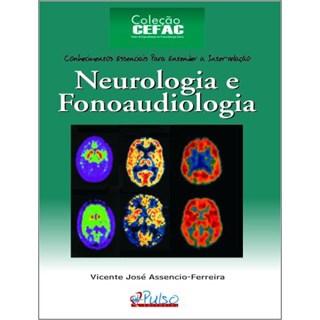 Livro - Neurologia e Fonoaudiologia - Ferreira