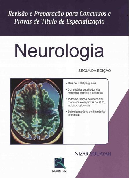 Livro - Neurologia - Revisão Preparação para Concursos e Provas de Títulos de Especialização - Souaya
